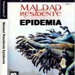 MALDAD RESIDENTE EPIDEMIA
