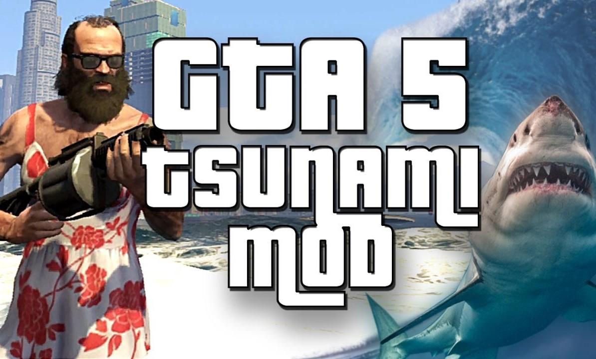 TSUNAMI MOD DE GTA V