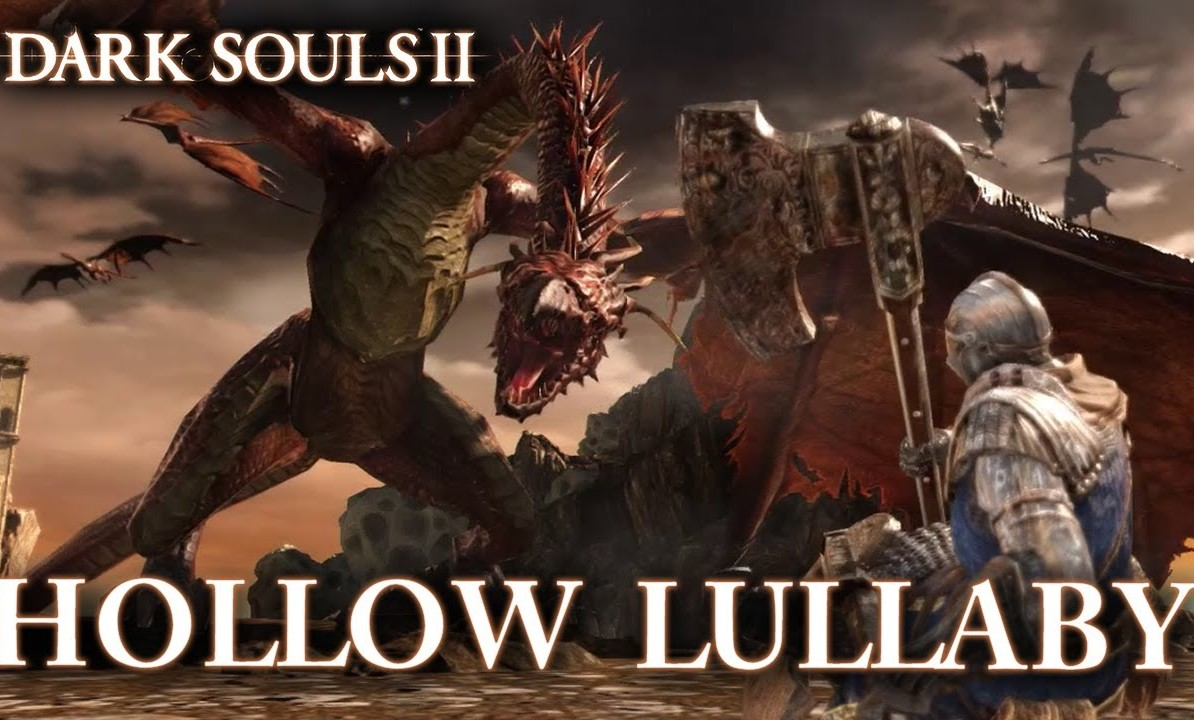 DARK SOULS 2: HOLLOW LULLABY