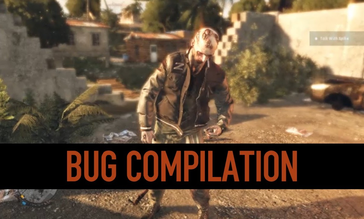 RECOPILATORIO DE BUGS EN DYING LIGHT