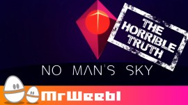 LA HORRIBLE VERDAD SOBRE NO MAN'S SKY