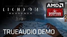 NUEVO VÍDEO DE LICHDOM Y LA TECNOLOGÍA TRUEAUDIO DE AMD