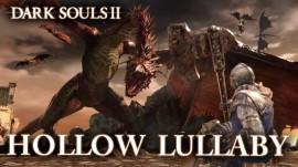 DARK SOULS 2: HOLLOW LULLABY