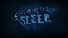 NUEVA DEMO DE AMONG THE SLEEP
