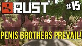 CONOZCAN A LOS PENIS BROTHERS DE RUST