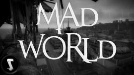 MAD WORLD DAYZ